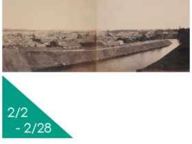 「幕末・明治の古写真展 パノラマで見る江戸・東京 (JCIIフォトサロン)」日本カメラ博物館