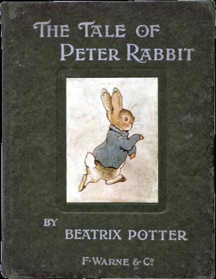 《『ピーターラビットのおはなし』初版本》1902年 フレデリック・ウォーン社