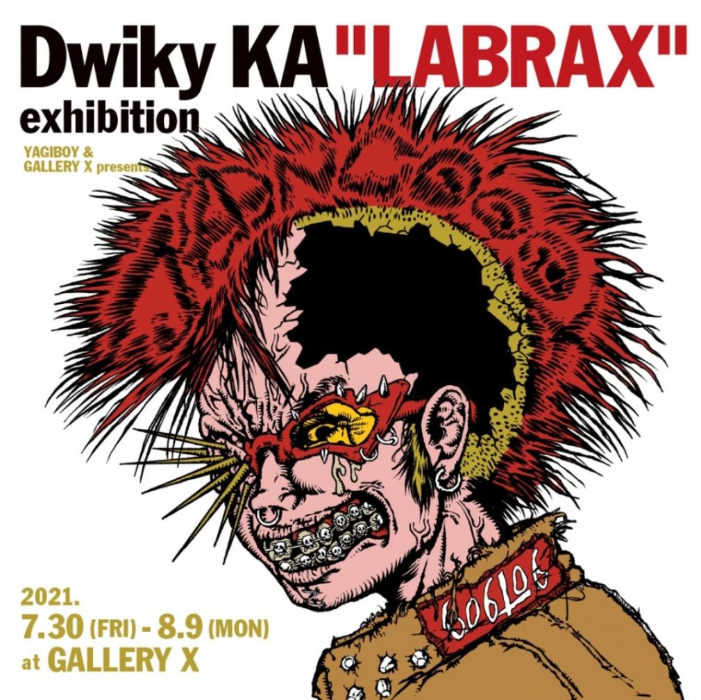 """「ドゥイキー・KA エキシビジョン""""LABRAX""""」GALLERY X"""